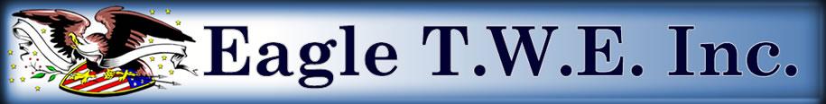 Eagle T.W.E. Inc.